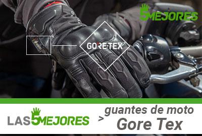 Mejores Guantes Moto Gore Tex