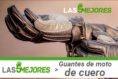 Mejores guantes de moto de piel