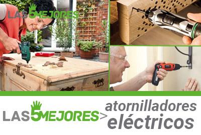 comparativa mejores atornilladores electricos calidad precio
