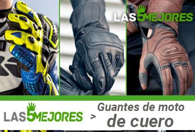 Que guantes de moto de cuero o piel comprar