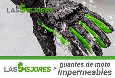Mejores guantes impermeables de moto