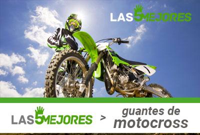 Guía de compra guantes Motocross