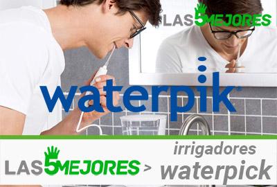 Mejores irrigadores bucales waterpik