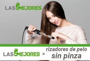 Mejores rizadores de pelo sin pinza