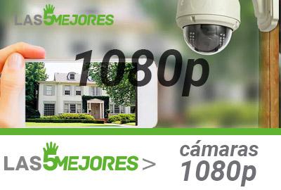 guía compra mejores camaras 1080p