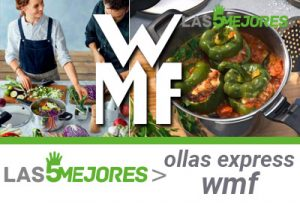 Mejor olla express wmf