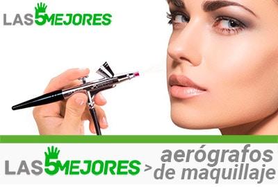 mejores aerógrafos de maquillaje
