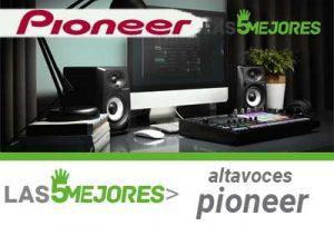Altavoces Pioneer los mejores