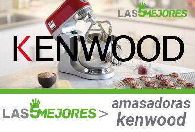Mejores amasadoras Kenwood