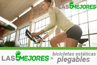 mejores bicicletas estáticas plegables