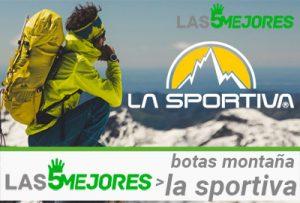 mejores botas de montana la sportiva