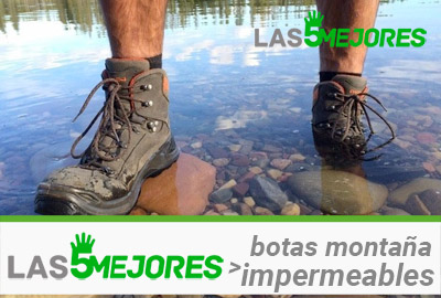 Mejores botas montaña impermeables