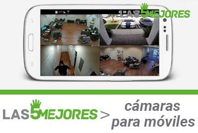 mejores camaras vigilancia para móvil