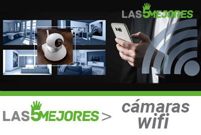 Mejores camaras wifi vigilancia