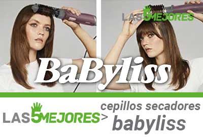 Mejores cepillos secadores babyliss