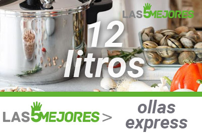 Mejores ollas express de 12 litros