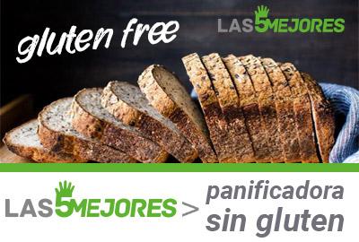 Mejores panificadoras para pan sin gluten