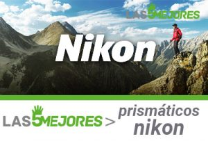 mejor prismatico nikon