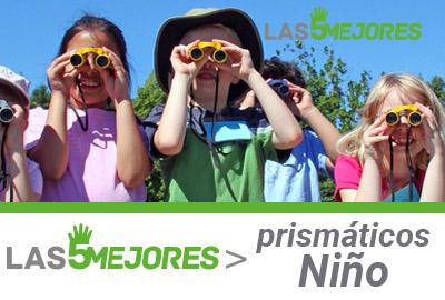 Mejores prismáticos para niño