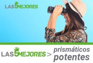 los prismaticos más potentes