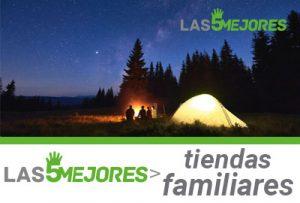 mejores tiendas de acampar familiares