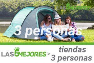 mejores tiendas de acampar para 3 personas