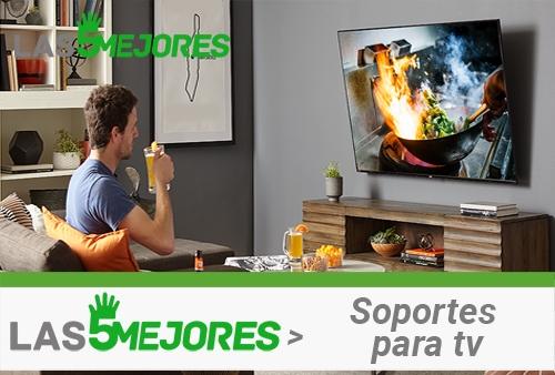 mejores soportes tv